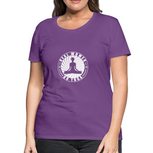 Real Women Do Yoga Womens Premium Short Sleeve Tshirt - Women's Premium T-Shirt