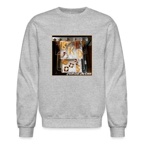 Fresh Out The Oven Crew-Neck Sweatshirt - Crewneck Sweatshirt
