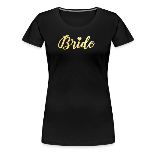 Bride Tribe Tee - White - Women's Premium T-Shirt