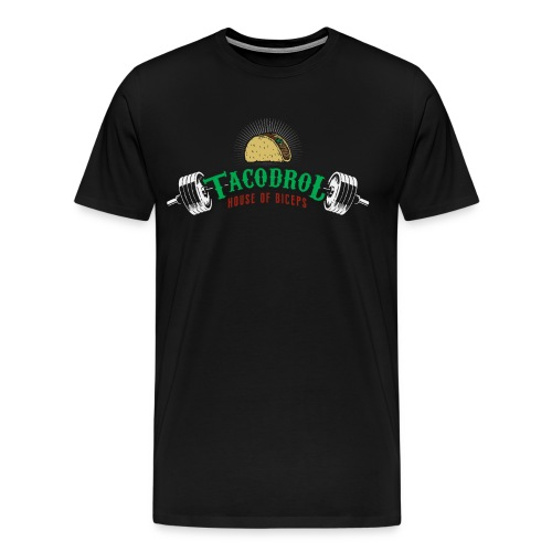 Tacodrol by House of Biceps - Men's Premium T-Shirt