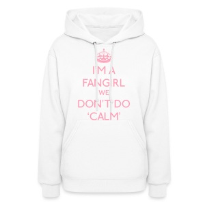 Keep Calm - We Don't Do Calm - Women's Hoodie