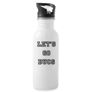 Sportswear ~ Water Bottle ~ Let's Go Bucs Water Bottle
