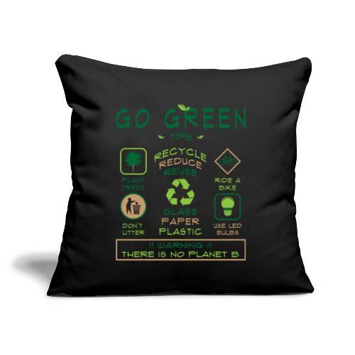 "Go Green Eco Tips Printed Throw Pillow Cover - Throw Pillow Cover 18"" x 18"""