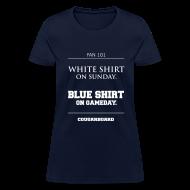 T-Shirts ~ Women's T-Shirt ~ Blue Shirt on Gameday Women's T-Shirt