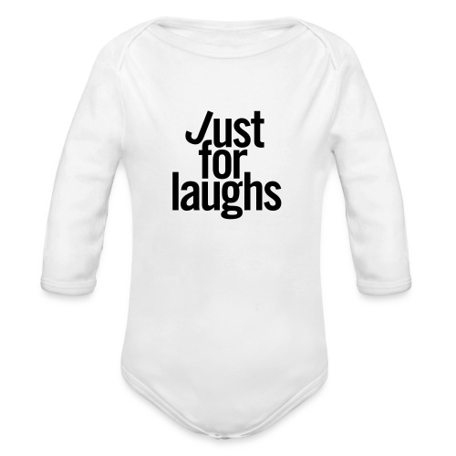 Just For Laughs Baby Longsleeve One-piece - Organic Long Sleeve Baby Bodysuit