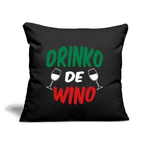 """Drinko de Wino Cinco de Mayo Printed Throw Pillow Cover - Throw Pillow Cover 18"""" x 18"""""""