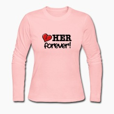 love her forever! Long Sleeve Shirts