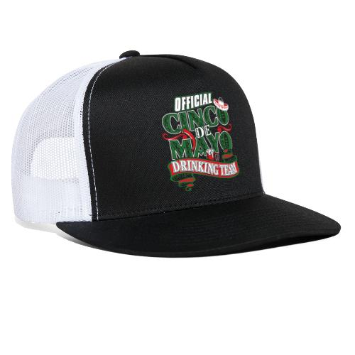 Cinco de Mayo Drinking Team Black Front Trucker Hat - Trucker Cap