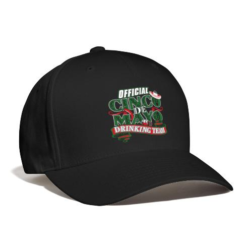 Cinco de Mayo Drinking Team Baseball Cap - Baseball Cap