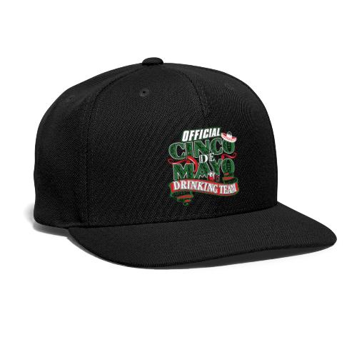 Cinco de Mayo Drinking Team Black Snapback Cap - Snap-back Baseball Cap