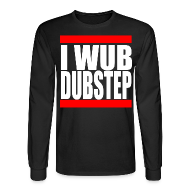 Long Sleeve Shirts ~ Men's Long Sleeve T-Shirt ~ I Wub Dubstep Men's Long Sleeve T-Shirt