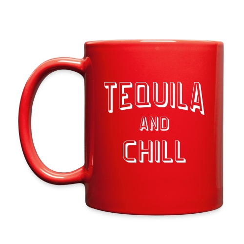 Tequila And Chill Red Coffee Mug - Full Color Mug