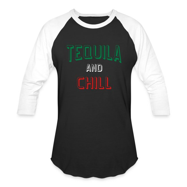 Tequila And Chill Unisex Long Sleeve Baseball Tshirt