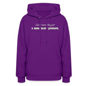 Love is more than just a cute heart pattern glow in the dark - Women's Hoodie