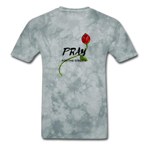Pray For The Streets - Men's T-Shirt