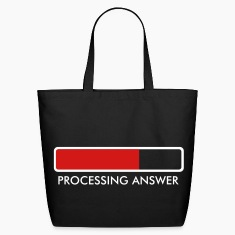 Processing…. Bags