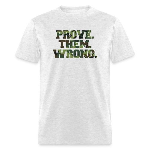 Prove Them Wrong camo print fitness logo - Men's T-Shirt