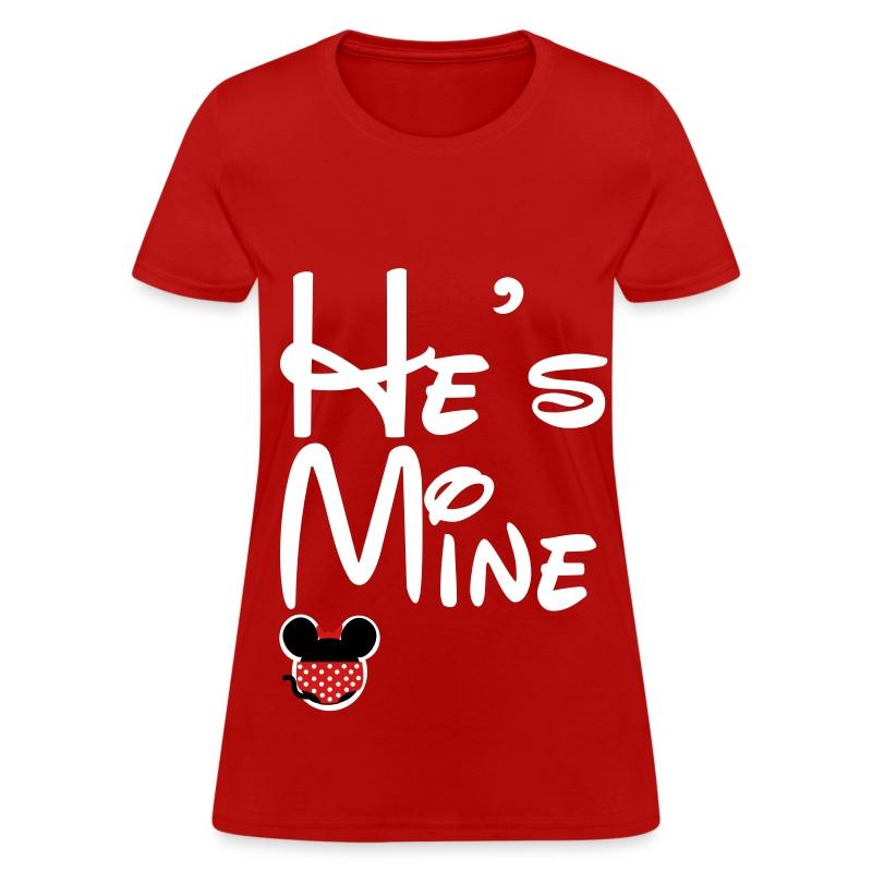 hes_mine_v2 - Women's T-Shirt