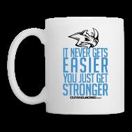 Mugs & Drinkware ~ Coffee/Tea Mug ~ You just get stronger | Mug