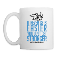 Mugs & Drinkware ~ Coffee/Tea Mug ~ You just get stronger | Mug