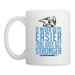 You just get stronger | Mug - Coffee/Tea Mug