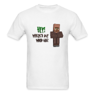 T-Shirts ~ Men's T-Shirt ~ Where'd My Wood Go!? - Mens Shirt