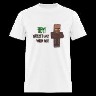 T-Shirts ~ Men's T-Shirt ~ Where'd My Wood Go!? - Mens Shirt