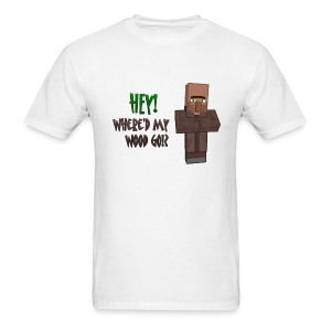 Where'd My Wood Go!? - Mens Shirt - Men's T-Shirt