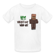 Kids' Shirts ~ Kids' T-Shirt ~ Where'd My Wood Go!? - Kids Shirt