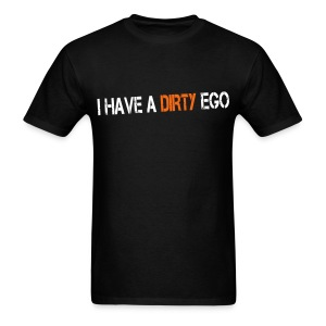 DIRTY EGO - Men's T-Shirt
