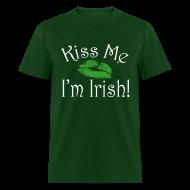 T-Shirts ~ Men's T-Shirt ~ Unisex/Men's Kiss Me I'm Irish T-Shirt