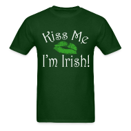T-Shirts ~ Men's T-Shirt ~ Unisex/Men's Kiss Me I'm Irish T-Shirt