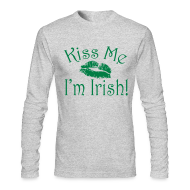Long Sleeve Shirts ~ Men's Long Sleeve T-Shirt by Next Level ~ Unisex/Men's Kiss Me I'm Irish Shirt