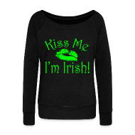 Long Sleeve Shirts ~ Women's Wideneck Sweatshirt ~ Neon Kiss Me I'm Irish Women's Shirt