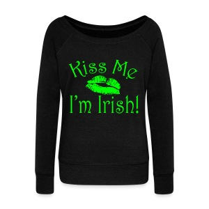 Neon Kiss Me I'm Irish Women's Shirt - Women's Wideneck Sweatshirt
