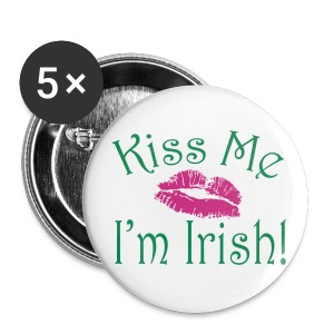 Kiss Me I'm Irish Buttons - Large Buttons