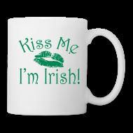 Mugs & Drinkware ~ Coffee/Tea Mug ~ Kiss Me I'm Irish Mug