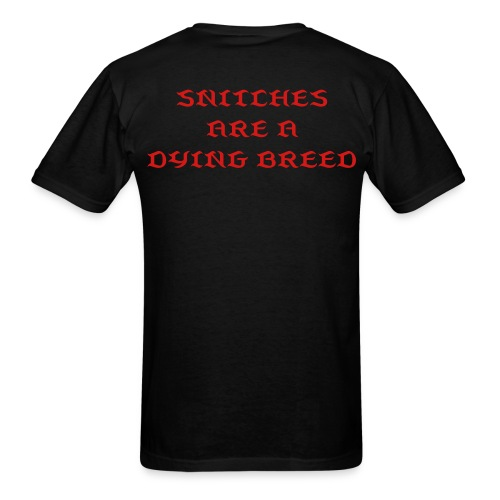 Snitches Are A Dying Breed PYGOD.COM (FRONT & BACK) - Men's T-Shirt