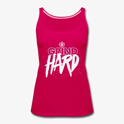 Grind Hard Tank (WM) - Women's Premium Tank Top