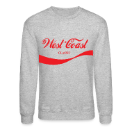 Long Sleeve Shirts ~ Crewneck Sweatshirt ~ West Coast Classic Sweatshirt