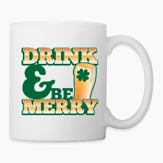 DRINK & and BE MERRY! cute pint ST PATRICKS DAY  Bottles & Mugs