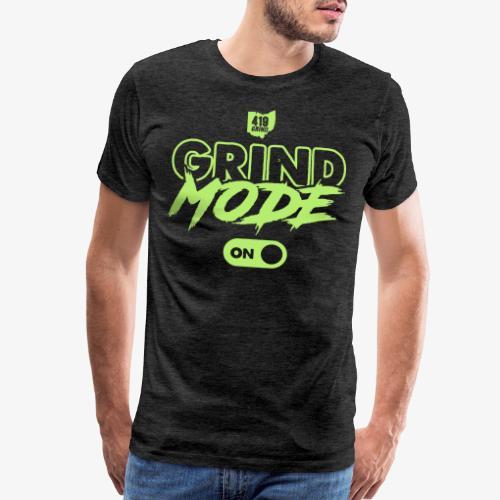 Grind Mode - Men's Premium T-Shirt