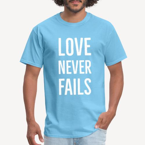 LOVE NEVER FAILS - Men's T-Shirt