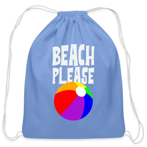 Beach Please Carry All Bag - Cotton Drawstring Bag