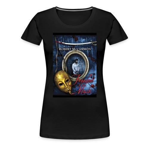 FREEDOM OF THE MASK Women's T - Women's Premium T-Shirt
