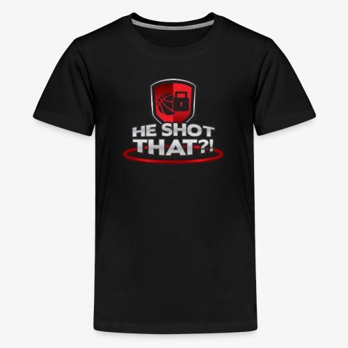 HE SHOT THAT. Youth Tee - Kids' Premium T-Shirt