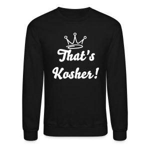 TKO That's Kosher Sweatshirt - Crewneck Sweatshirt