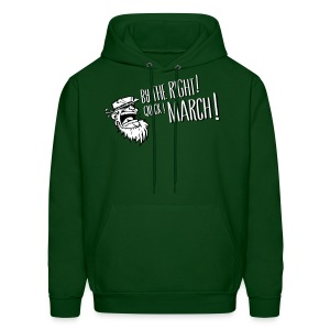 By the right ! - Hoodie - Men's Hoodie