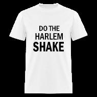 T-Shirts ~ Men's T-Shirt ~ Harlem Shake T Shirt