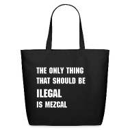 Bags & backpacks ~ Eco-Friendly Cotton Tote ~ ILEGAL Tote